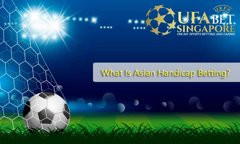 What Is Asian Handicap Betting?
