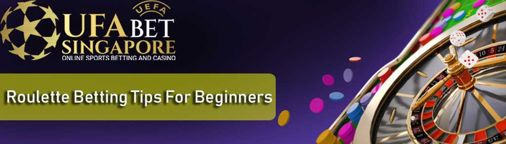 Roulette Betting Tips For Beginners